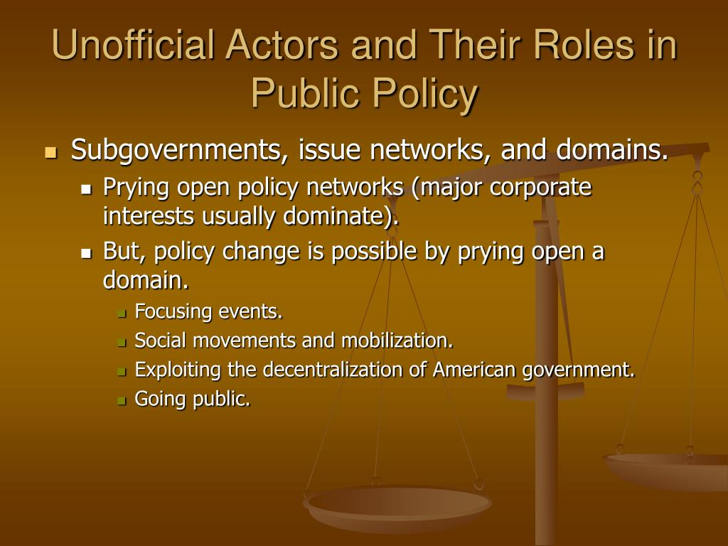 Unofficial Actors and Their Roles in Public Policy