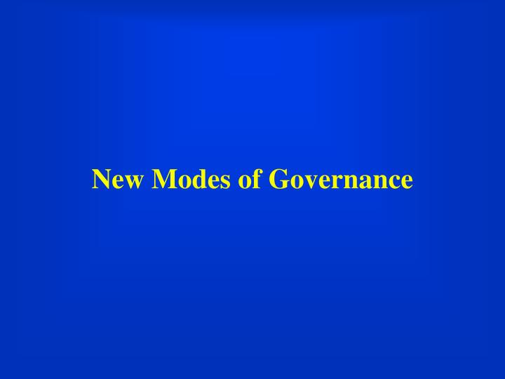 New Modes of Governance
