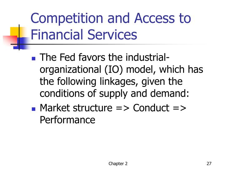 Competition and Access to Financial Services