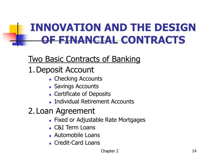 INNOVATION AND THE DESIGN OF FINANCIAL CONTRACTS