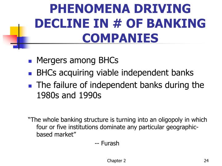 PHENOMENA DRIVING DECLINE IN # OF BANKING COMPANIES