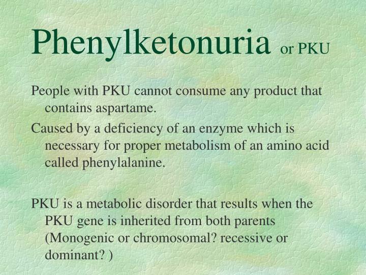 Phenylketonuria