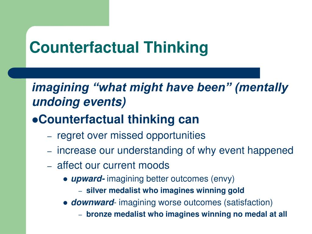 Counterfactual Thinking