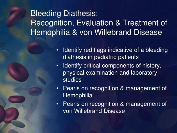 Bleeding Diathesis: