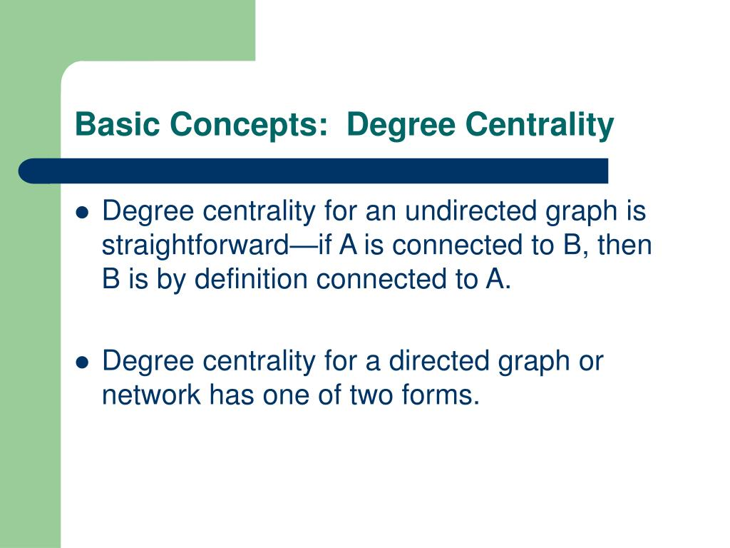 Basic Concepts:  Degree Centrality