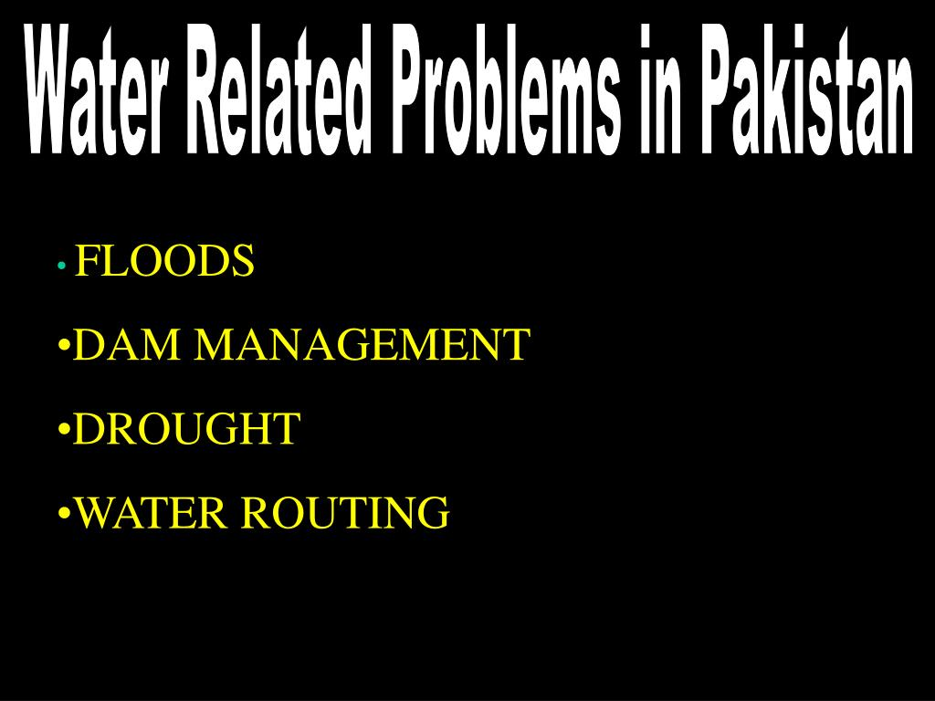 Water Related Problems in Pakistan