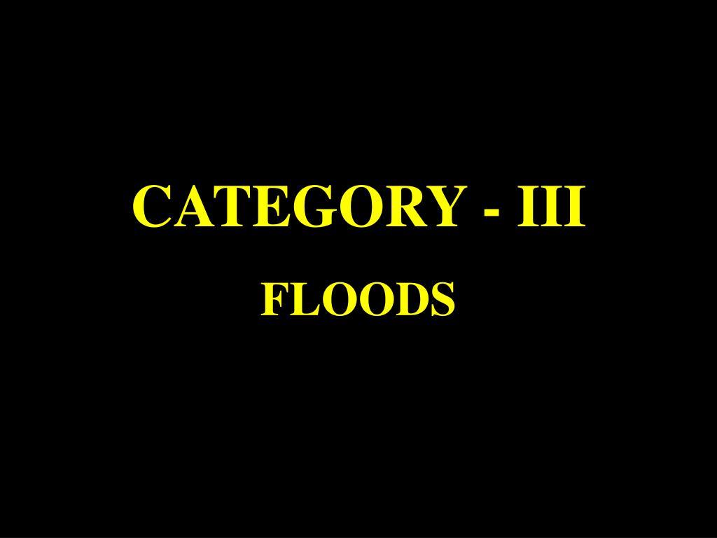 CATEGORY - III
