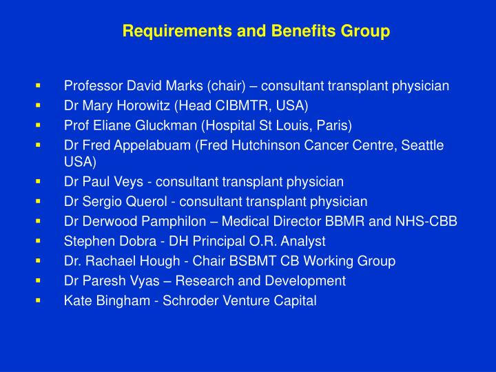 Requirements and Benefits Group