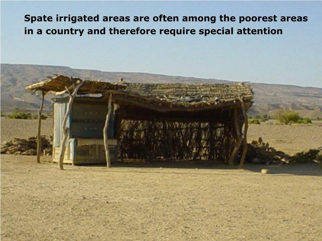 Spate irrigated areas are often among the poorest areas