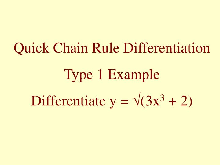 Quick Chain Rule Differentiation