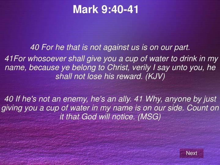 Mark 9:40-41