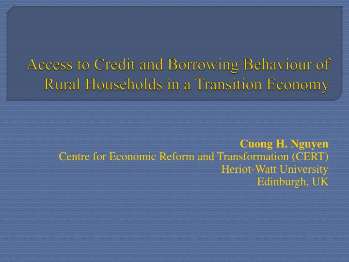 Access to credit and borrowing behaviour of rural households in a transition economy