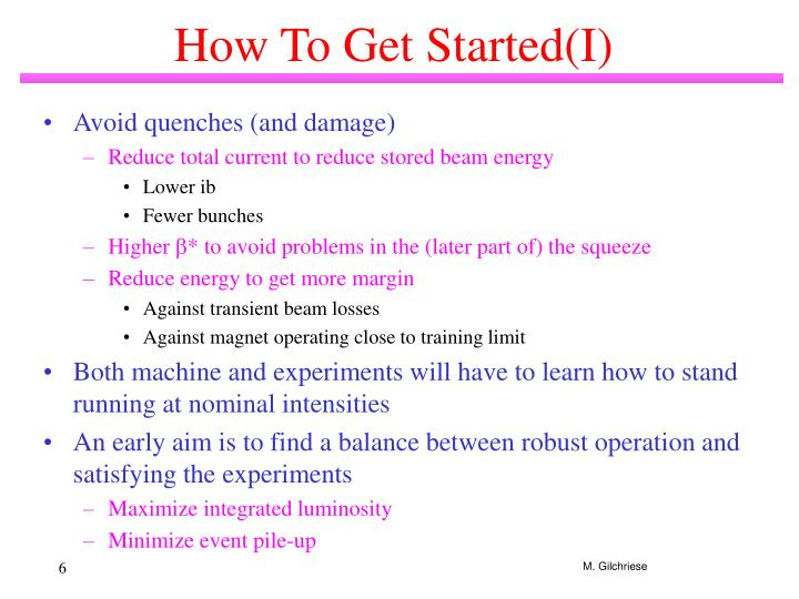 How To Get Started(I)