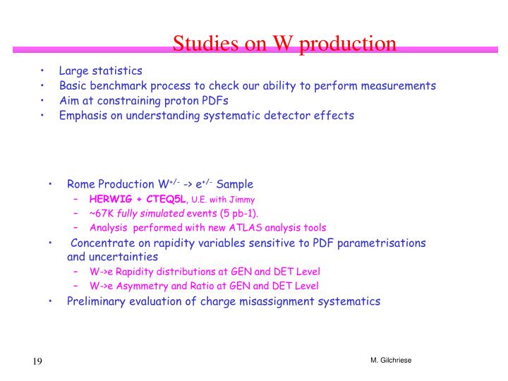 Studies on W production