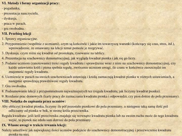 VI. Metody i formy organizacji pracy: