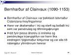 bernhar ur af clairvaux 1090 1153