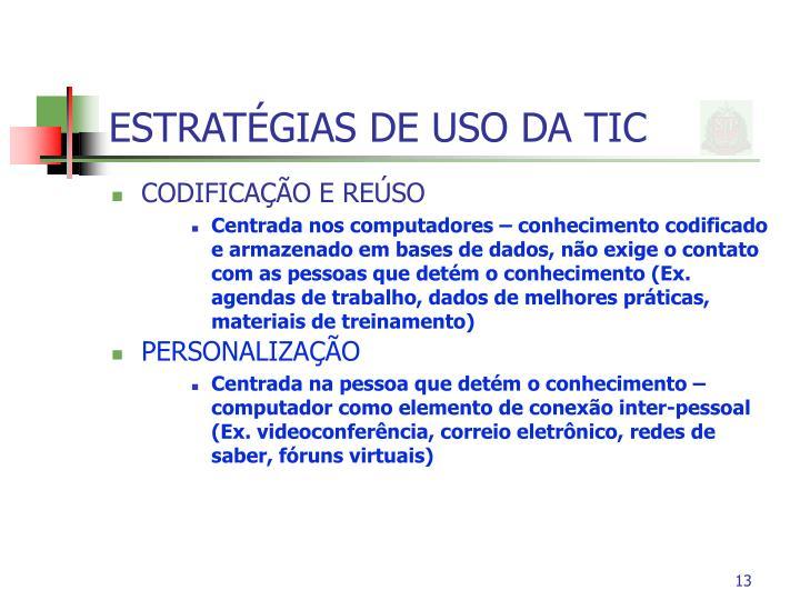 ESTRATÉGIAS DE USO DA TIC