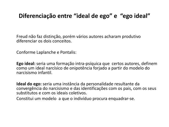"""Diferenciação entre """"ideal de ego"""" e  """"ego ideal"""""""