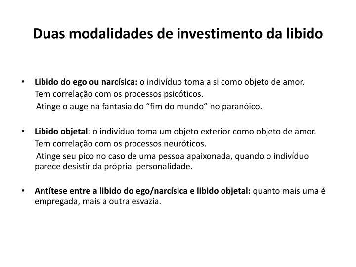 Duas modalidades de investimento da libido