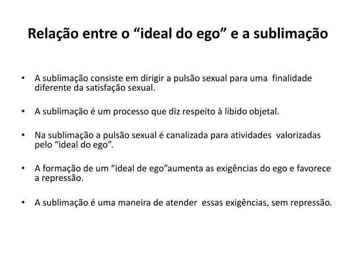 """Relação entre o """"ideal do ego"""" e a sublimação"""