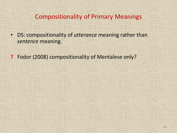 Compositionality of Primary Meanings