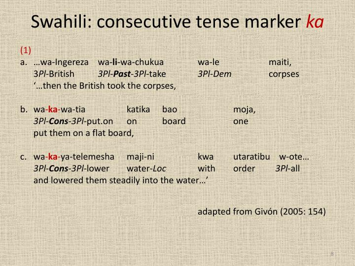 Swahili: consecutive tense marker