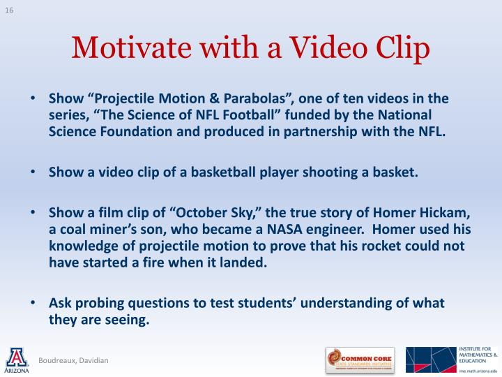 "Show ""Projectile Motion & Parabolas"", one of ten videos in the series, ""The Science of NFL Football"" funded by the National Science Foundation and produced in partnership with the NFL."