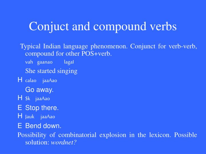 Conjuct and compound verbs