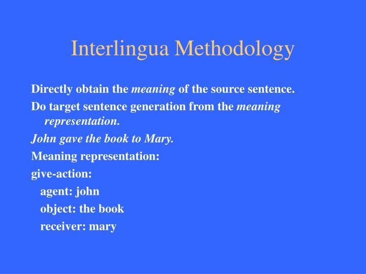 Interlingua Methodology