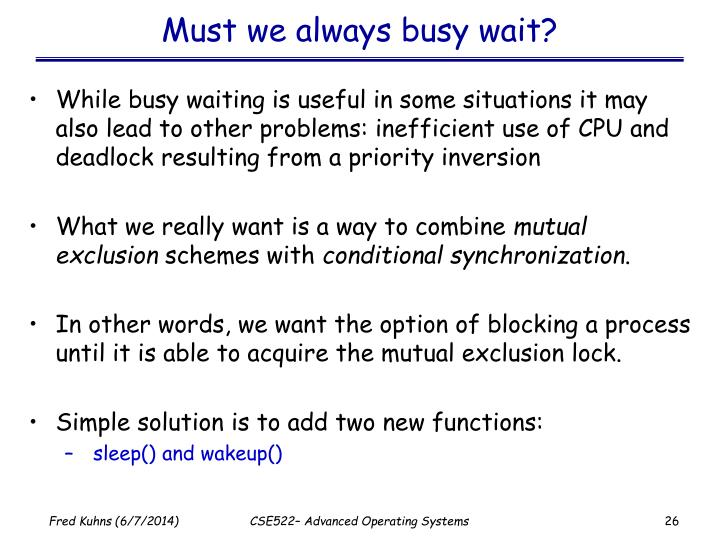 Must we always busy wait?