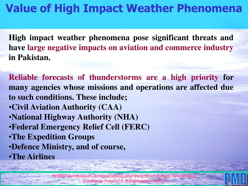 Value of High Impact Weather Phenomena