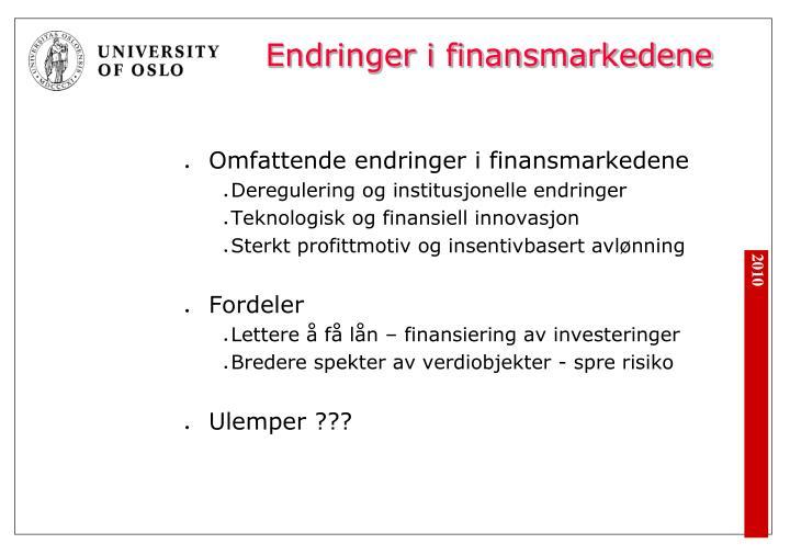 Endringer i finansmarkedene