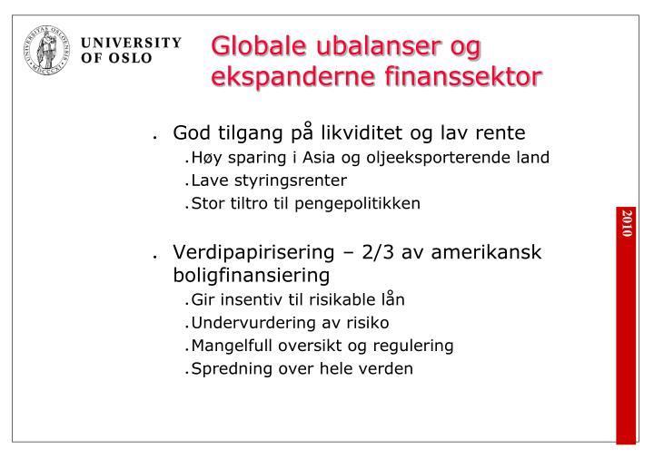 Globale ubalanser og ekspanderne finanssektor