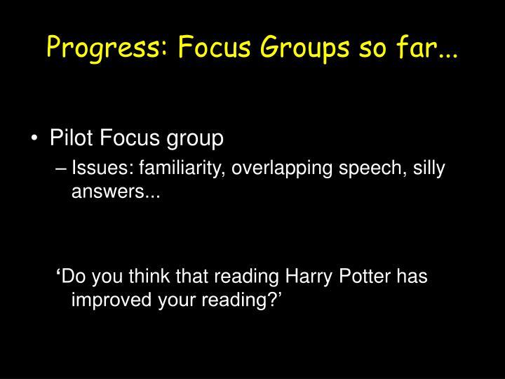 Progress: Focus