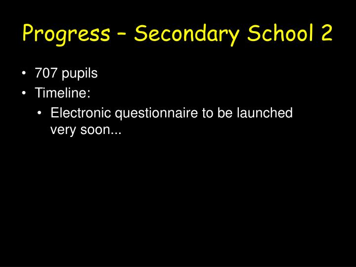 Progress – Secondary School 2