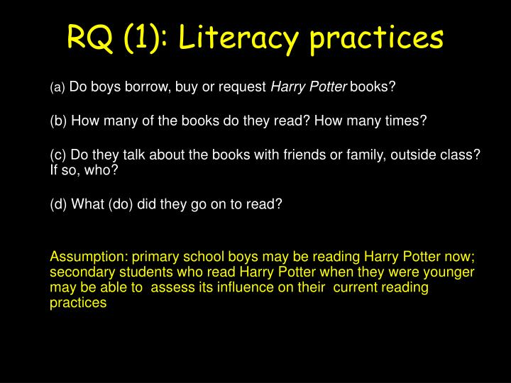 RQ (1): Literacy practices