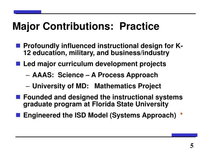 Major Contributions:  Practice