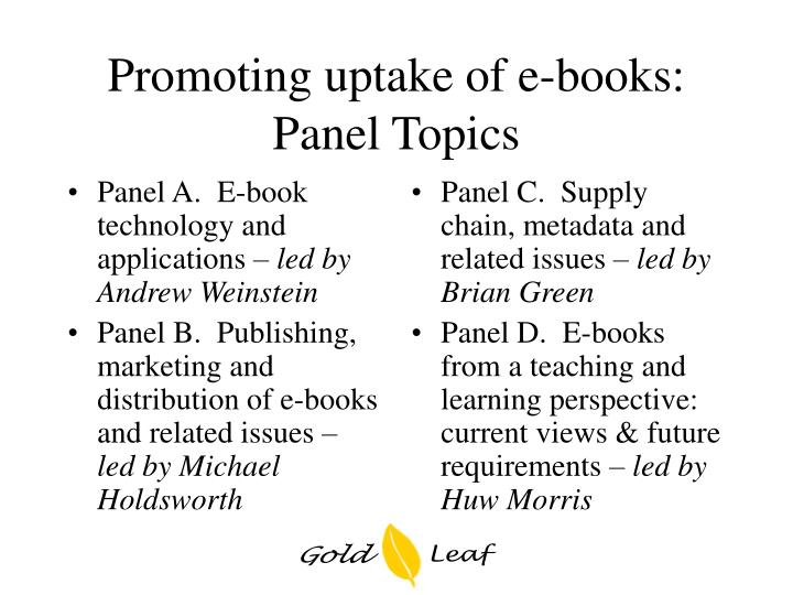 Panel A.  E-book technology and applications –