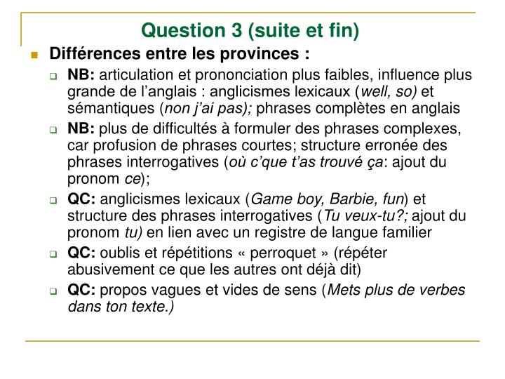 Question 3 (suite et fin)