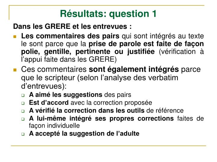Résultats: question 1