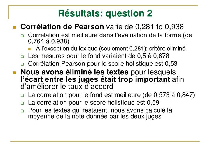 Résultats: question 2