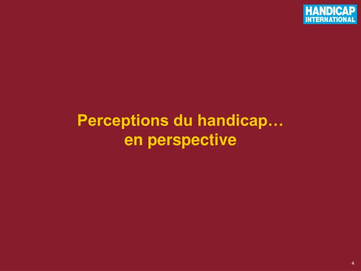 Perceptions du handicap…