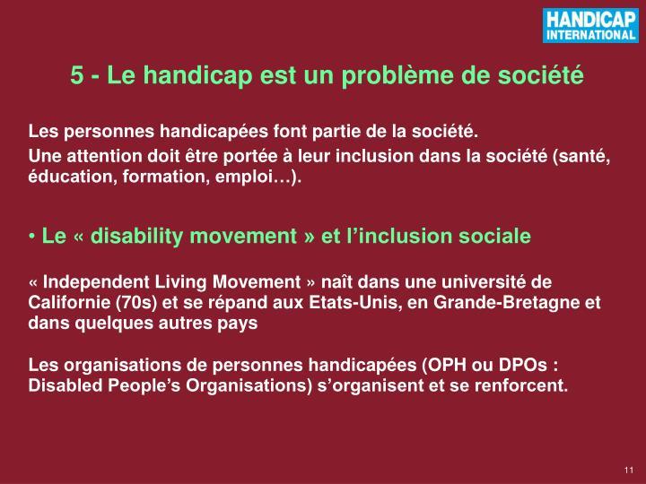 5 - Le handicap est un problème de société