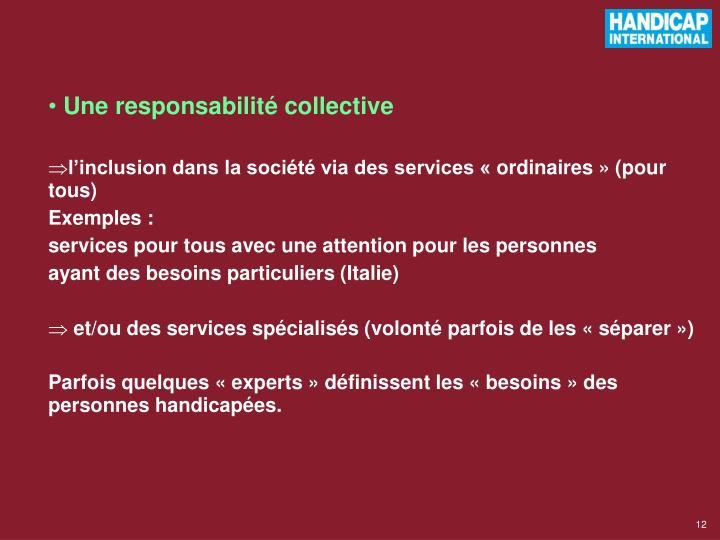 Une responsabilité collective