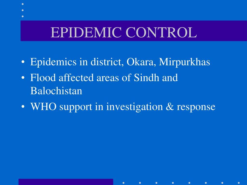 EPIDEMIC CONTROL