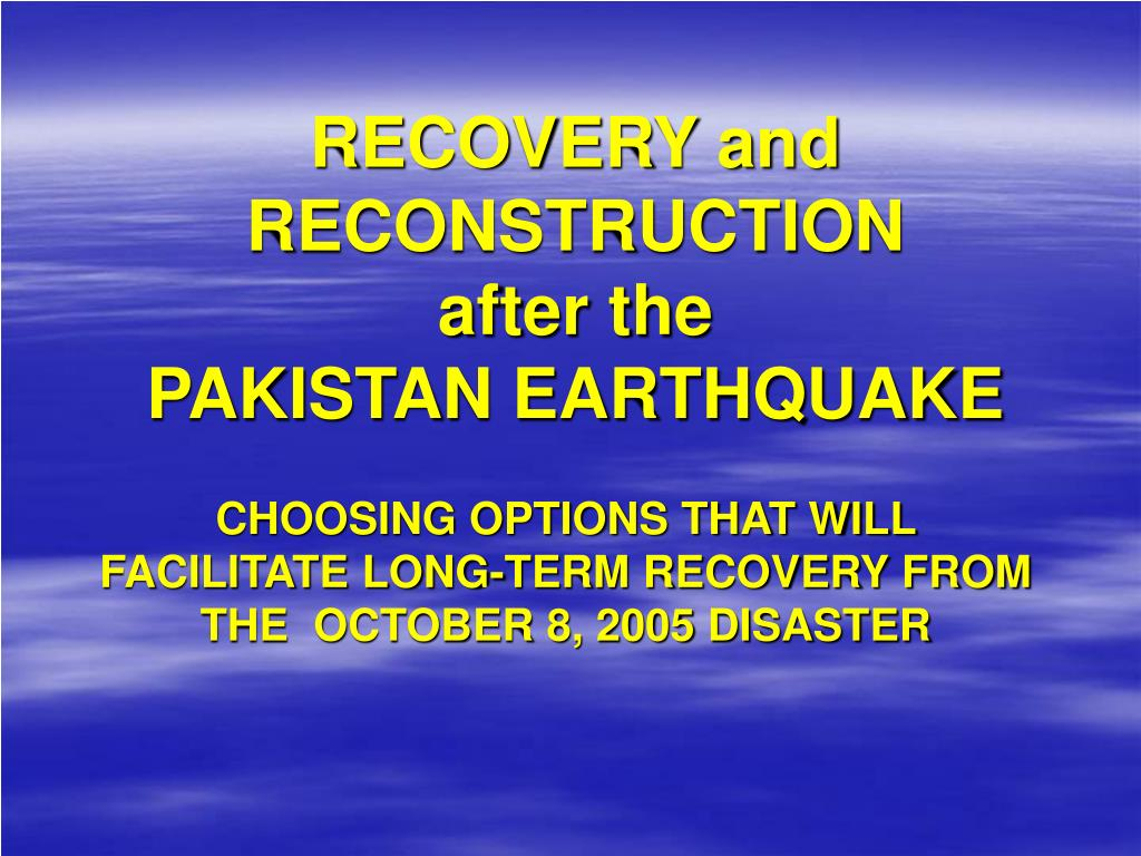 RECOVERY and RECONSTRUCTION