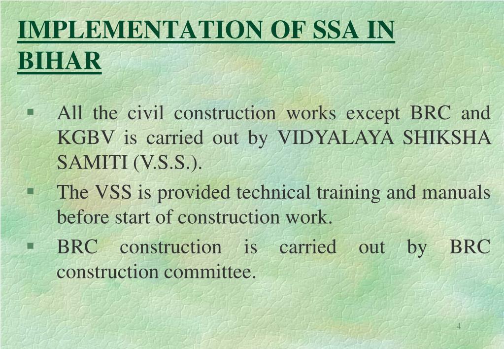 IMPLEMENTATION OF SSA IN BIHAR
