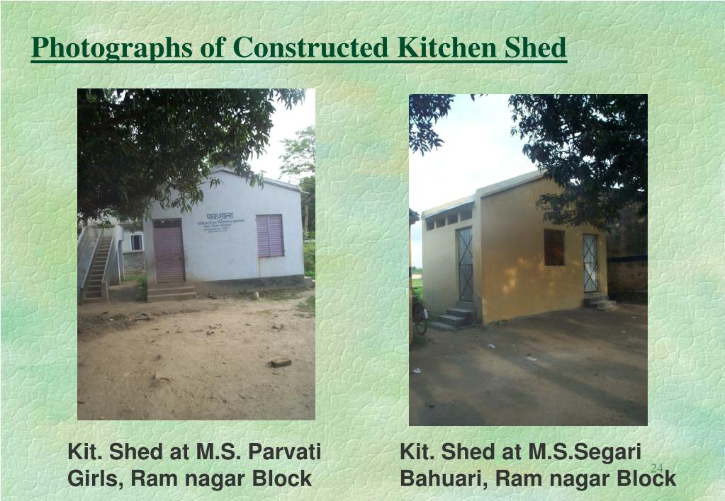 Photographs of Constructed Kitchen Shed