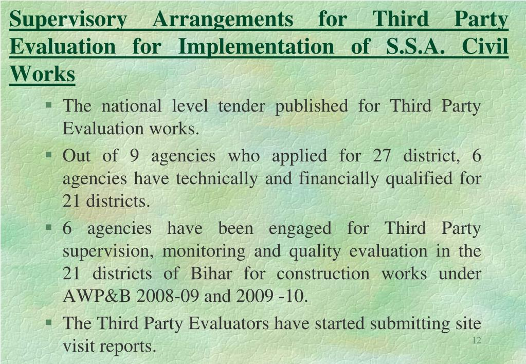 Supervisory Arrangements for Third Party Evaluation for Implementation of S.S.A. Civil Works