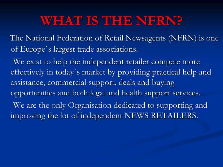 WHAT IS THE NFRN?